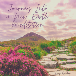 Journey Into a New Earth