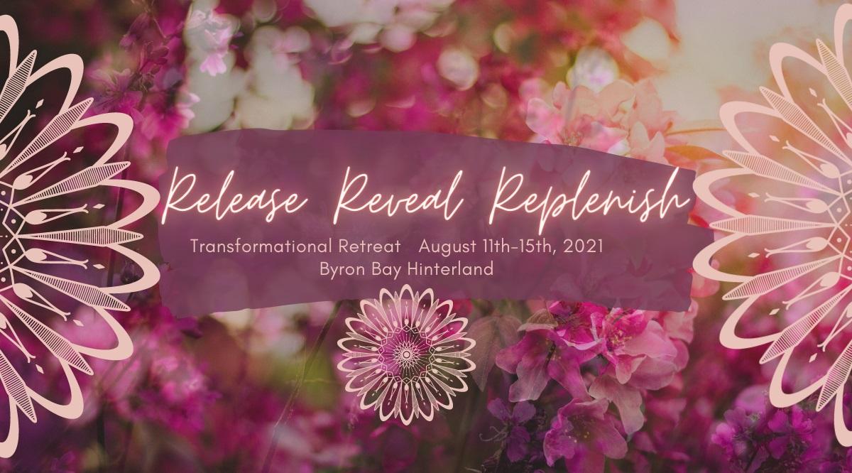 Release Reveal Replenish Retreat by Kris Franken